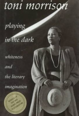 Playing in the Dark Whiteness and the Literary Imagination